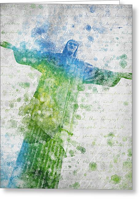 Cristo Greeting Cards - Christ the Redeemer  Greeting Card by Aged Pixel