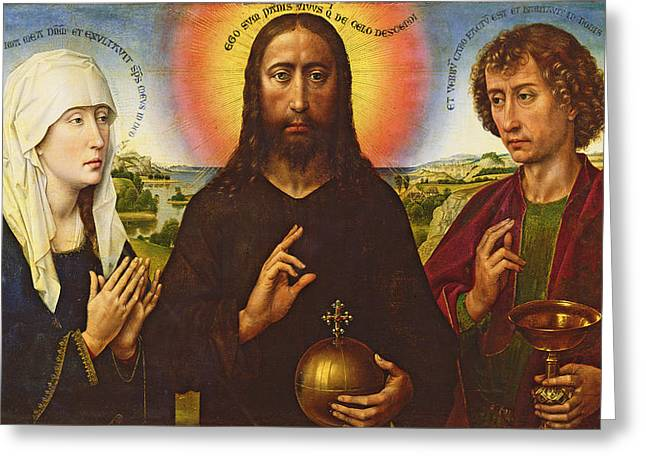 Jesus Greeting Cards - Christ The Redeemer With The Virgin And St. John The Evangelist, Central Panel From The Triptych Greeting Card by Rogier van der Weyden