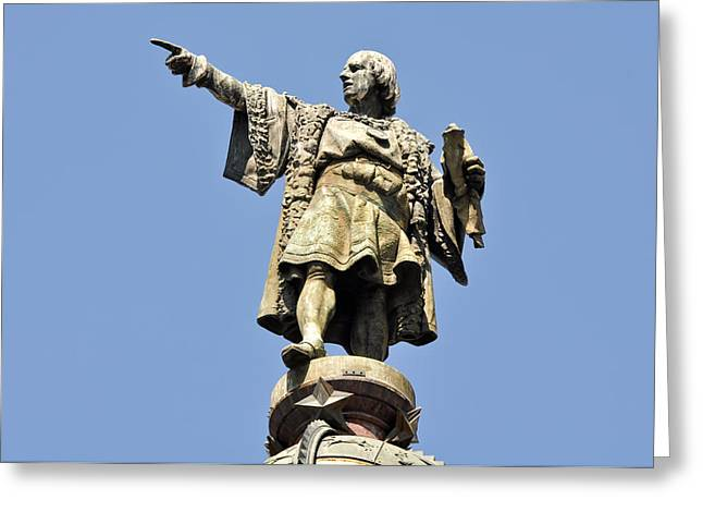 Catalunya Photographs Greeting Cards - Christopher Columbus Day Statue Greeting Card by Brandon Bourdages