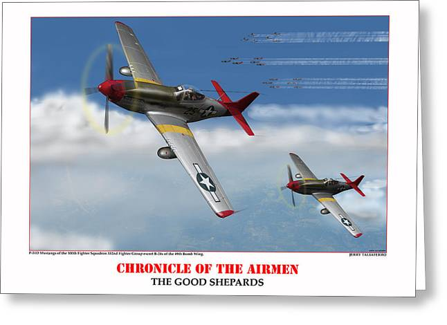 Tuskegee Airman Greeting Cards - Chronicle Of The Airmen The Good Shepards Greeting Card by Jerry Taliaferro