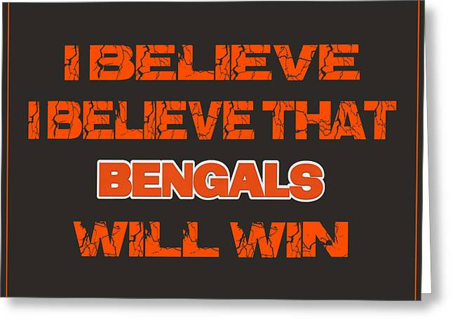 I-phone Case Greeting Cards - Cincinnati Bengals I Believe Greeting Card by Joe Hamilton