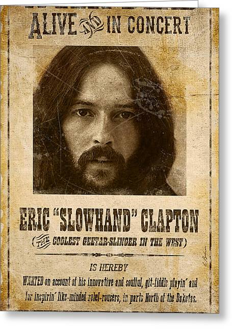 Clapton Wanted Poster Greeting Card by Gary Bodnar