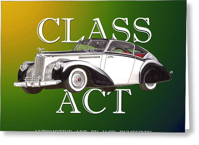 Rare Mixed Media Greeting Cards - CLASS ACT 1941 Packard Custom Coupe Greeting Card by Jack Pumphrey
