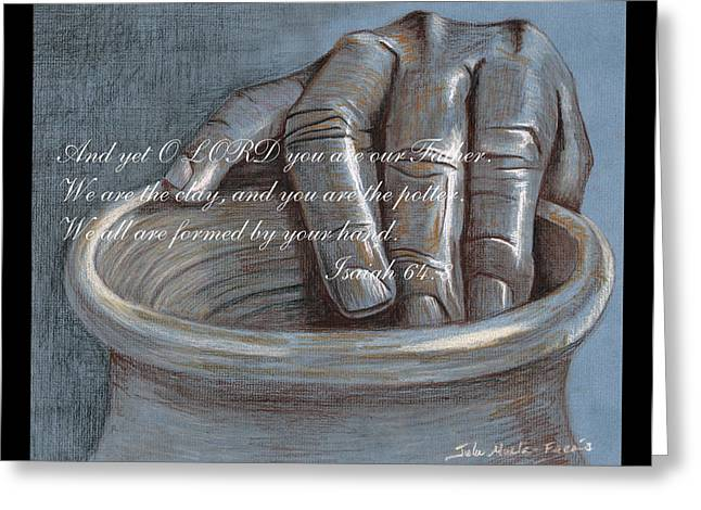 Scripture Pastels Greeting Cards - Clay Potters Hand Scripture Greeting Card by Julie Muela