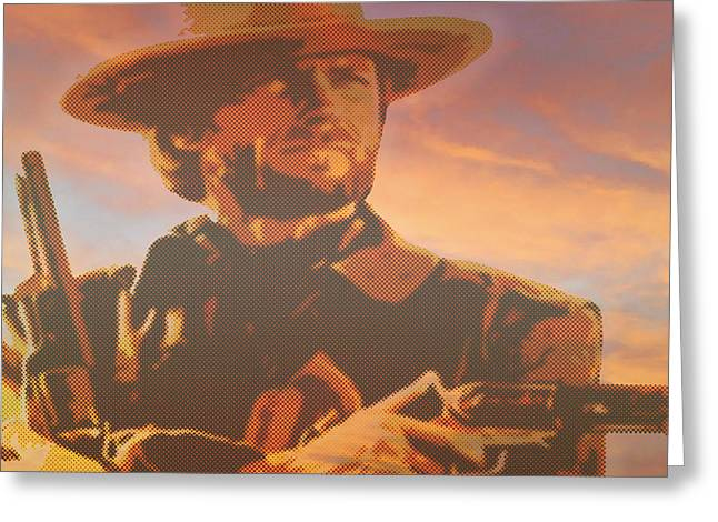 Unforgiven Greeting Cards - Clint the Cowboy - remix Greeting Card by Karl with a K