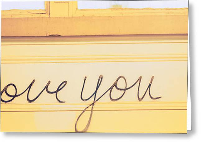 I Love You Script Greeting Cards - Close-up Of I Love You Written On A Wall Greeting Card by Panoramic Images