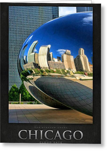 Chicago Reflections Greeting Cards - Cloud Gate Bean Poster Greeting Card by Christopher Arndt