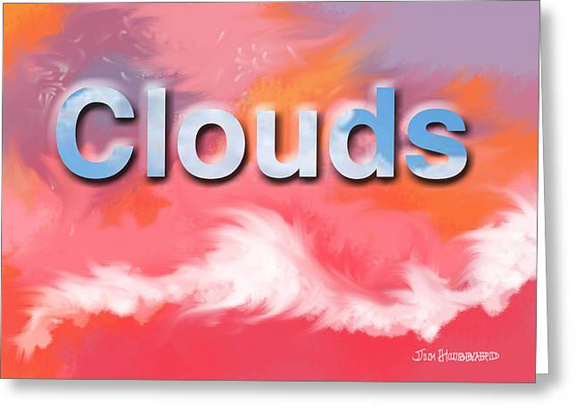 Photoshop Drawings Greeting Cards - Clouds Greeting Card by Jim Hubbard