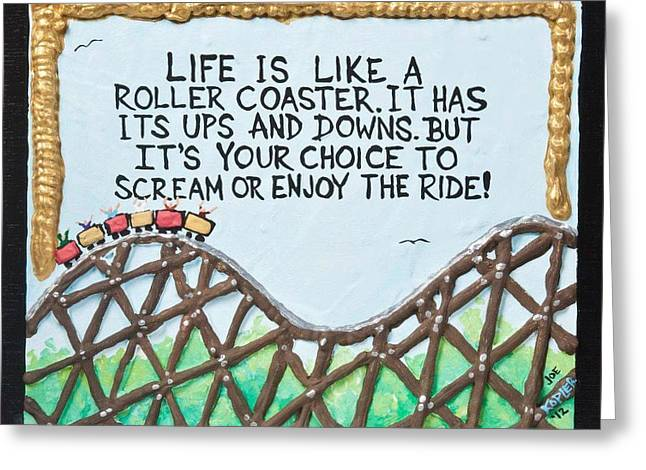 Enjoying Life Mixed Media Greeting Cards - Coaster Quote Greeting Card by Joe Kopler
