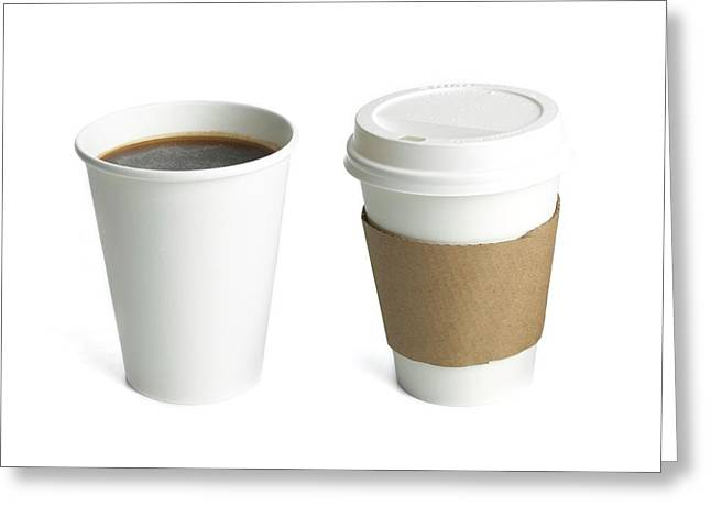 Coffee In Polystyrene And Paper Cups Greeting Card by Science Photo Library