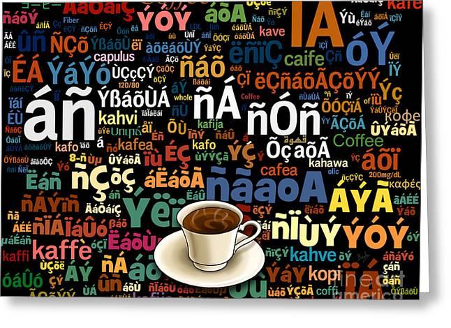 Coffee Language Greeting Card by Bedros Awak
