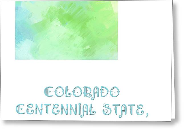 State Phrase Greeting Cards - Colorado - Centennial State - Colorful Colorado - Map - State Phrase - Geology Greeting Card by Andee Design