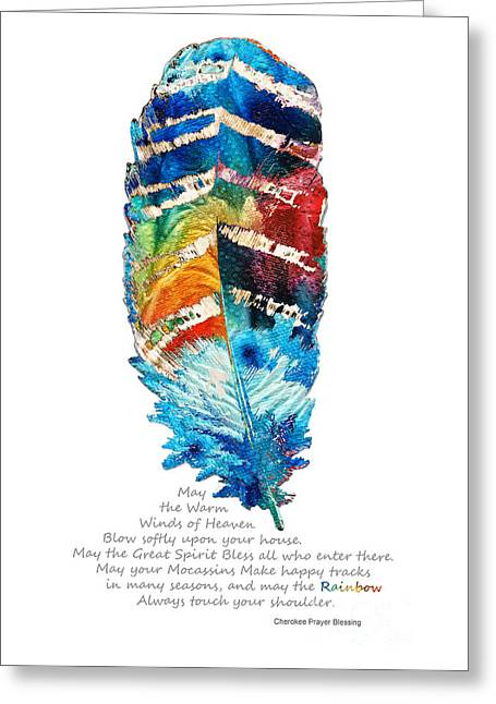 Sacred Greeting Cards - Colorful Feather Art - Cherokee Blessing - By Sharon Cummings Greeting Card by Sharon Cummings