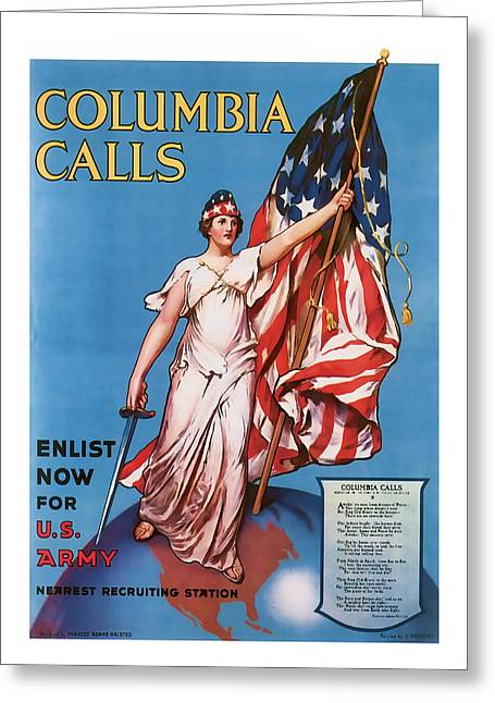 Enlistment Greeting Cards - Columbia Calls   Vintage WW1 Art Greeting Card by Presented By American Classic Art