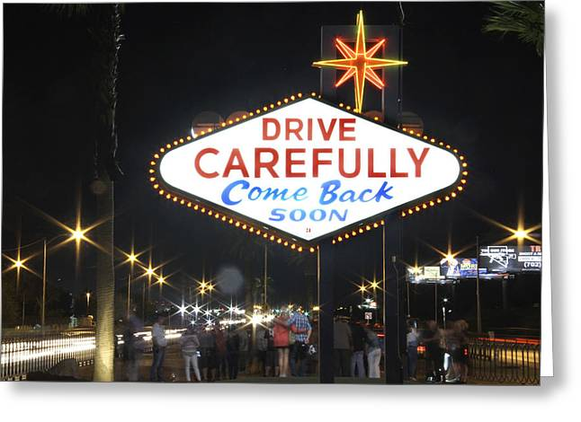 Come Back Soon Las Vegas  Greeting Card by Mike McGlothlen
