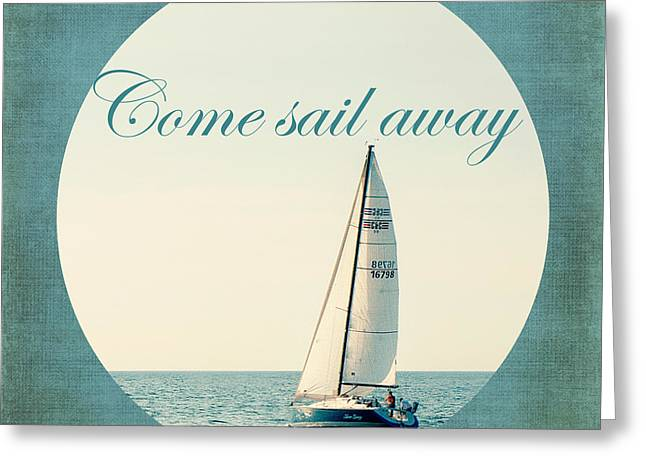 Lake House Greeting Cards - Come Sail Away Greeting Card by Emily Kay