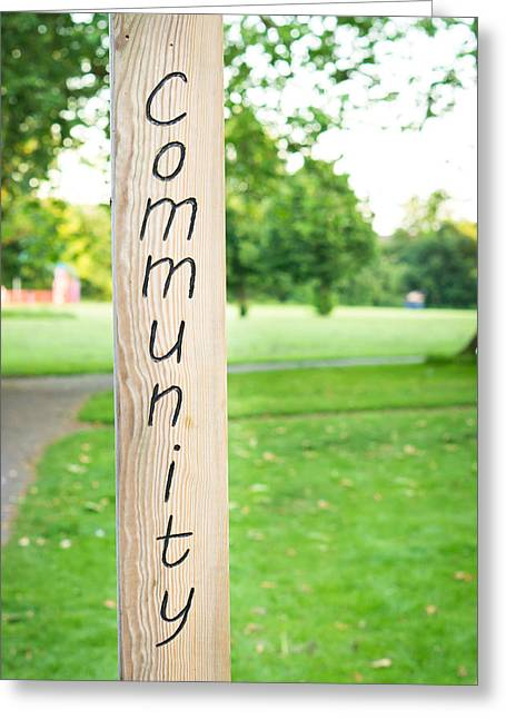 Community Greeting Cards - Community sign Greeting Card by Tom Gowanlock