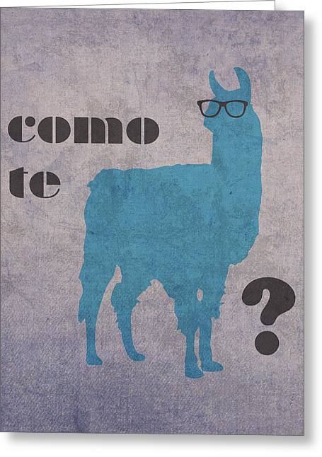 Language Greeting Cards - Como Te Llamas Humor Pun Poster Art Greeting Card by Design Turnpike