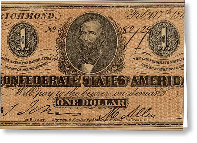 Confederate Greeting Cards - Confederate Dollar Bill Greeting Card by Paul W Faust -  Impressions of Light