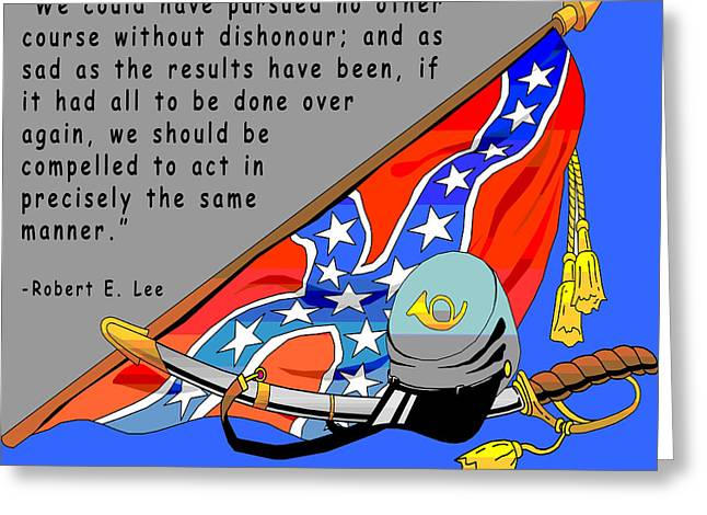 Confederate Flag Digital Art Greeting Cards - Confederate States Of America Robert E Lee Greeting Card by Digital Creation