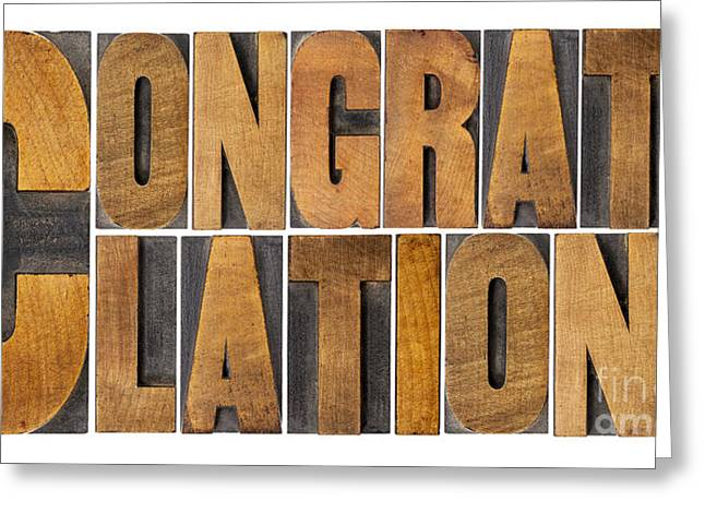 Block Printing Greeting Cards - Congratulations In Wood Type Greeting Card by Marek Uliasz