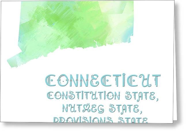 State Phrase Greeting Cards - Connecticut - Constitution State - Nutmeg State - Provisions State - Map - State Phrase - Geology Greeting Card by Andee Design