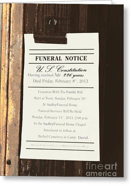 Steal Greeting Cards Greeting Cards - Constitution Death Notice Greeting Card by Joe Jake Pratt