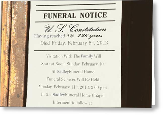 CONSTITUTION DEATH NOTICE Greeting Card by Joe Jake Pratt