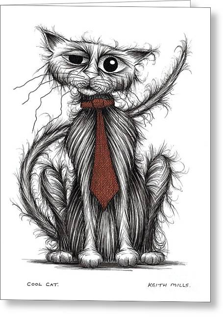 Posh Drawings Greeting Cards - Cool cat Greeting Card by Keith Mills