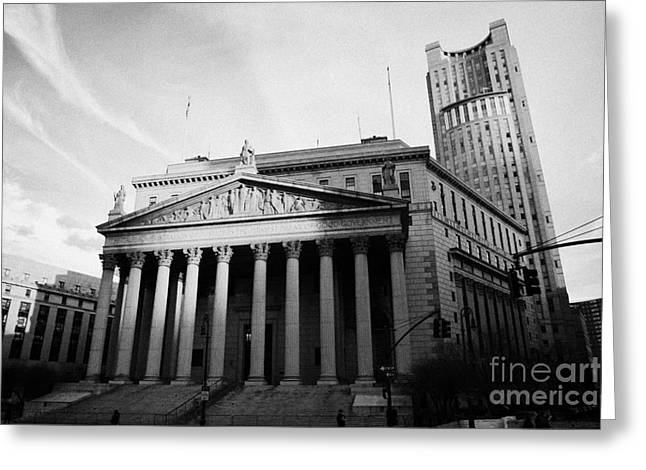 Manhaten Greeting Cards - County Courthouse Civic Center Centre Street Foley Square New York City Greeting Card by Joe Fox