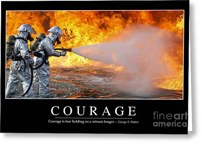 Fireman Posters Greeting Cards - Courage Inspirational Quote Greeting Card by Stocktrek Images