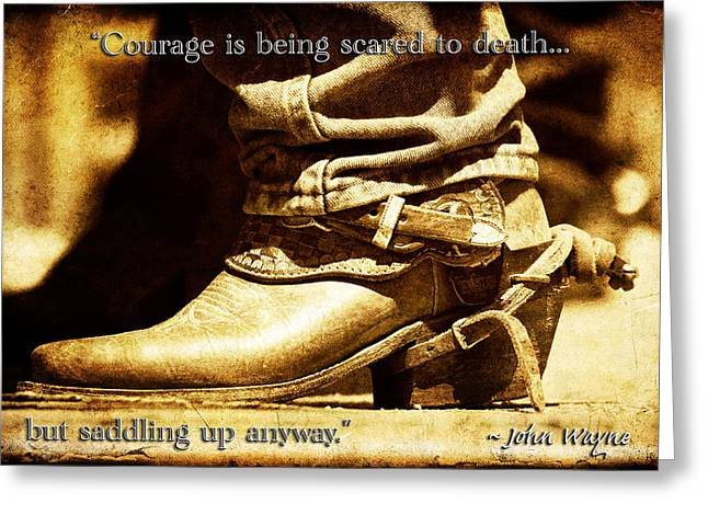 Old Western Photos Greeting Cards - Courage via John Wayne Greeting Card by Lincoln Rogers
