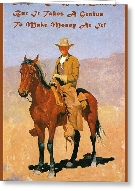 Remington Greeting Cards - Cowboy Mounted On A Horse With Quote Greeting Card by Frederic Remington