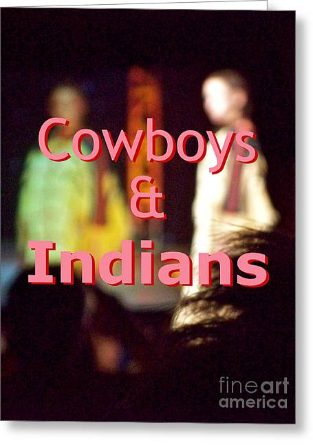American Cowboy Artist Greeting Cards - Cowboys and Indians Greeting Card by Corey Garcia