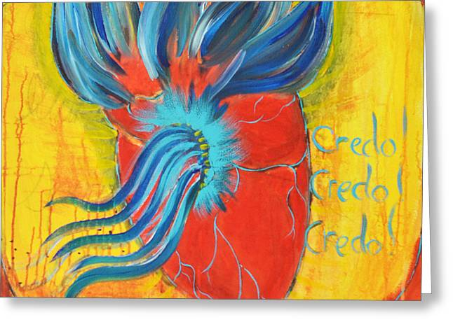 Affirm Paintings Greeting Cards - Credo Credo Credo Greeting Card by Mary Ann Matthys