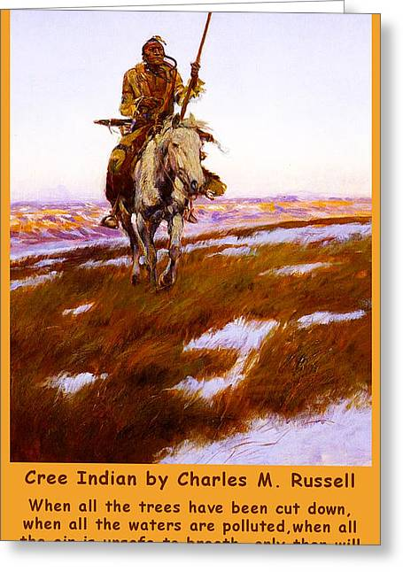 Cree Greeting Cards - Cree Indian Prophecy Greeting Card by Charles Russell