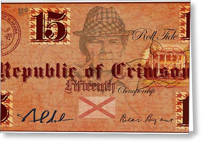 Alabama Crimson Tide Greeting Cards - Crimson Tide Currency Greeting Card by Greg Sharpe