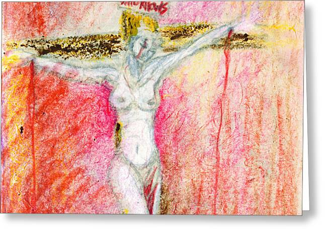 Crucified  Greeting Card by Kd Neeley