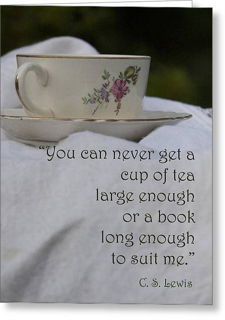 C.s Lewis Greeting Cards - Cup of Tea Greeting Card by Karen Kuykendall