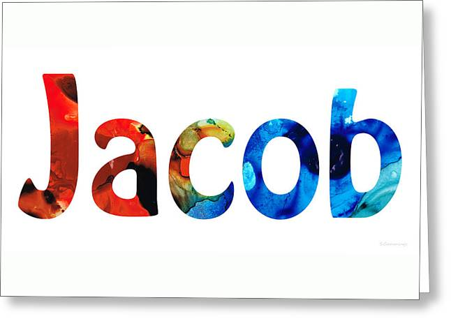 Babies Mixed Media Greeting Cards - Customized Baby Kids Adults Pets Names - Jacob 5 Name Greeting Card by Sharon Cummings