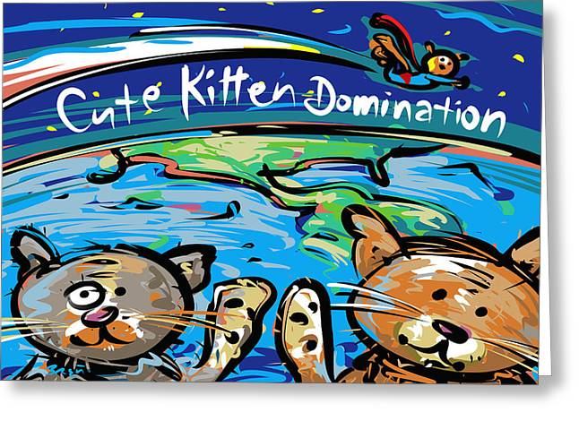 Leader Of The Free World Greeting Cards - Cute Kitten Domination Greeting Card by Brett LaGue