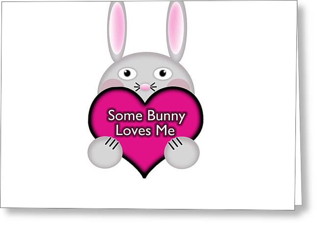 Cute Digital Greeting Cards - Cute Some Bunny Loves Me Heart Greeting Card by Shelley Neff