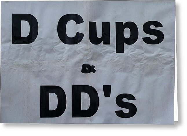 Size D Greeting Cards - D and DD Cups Greeting Card by Jeff Lowe