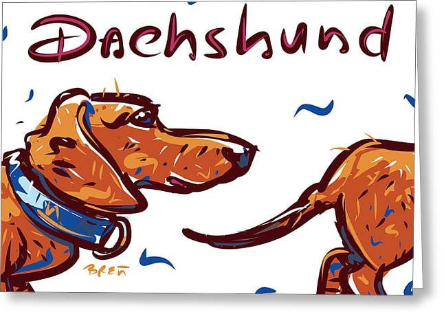 House Pet Drawings Greeting Cards - Dachshund Greeting Card by Brett LaGue
