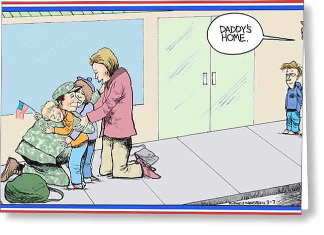 Patriot Art Prints Greeting Cards - Daddys Home Military Veteran Homecoming Greeting Card by Tony Rubino