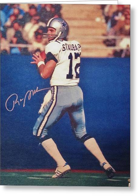 Heisman Greeting Cards - Dallas Cowboys Quarterback #12 Roger Staubach Greeting Card by Donna Wilson