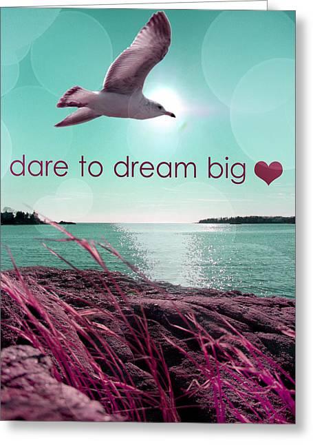 Dissing Greeting Cards - Dara To Dream Big  Greeting Card by Mark Ashkenazi
