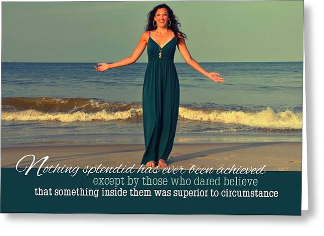 Except Greeting Cards - DARE TO BELIEVE quote Greeting Card by JAMART Photography