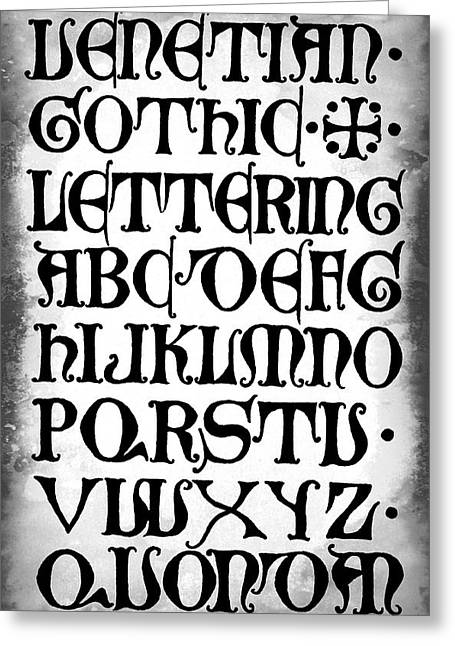 Literate Greeting Cards - DARK GOTHIC CALLIGRAPHY 15th Century Greeting Card by Daniel Hagerman