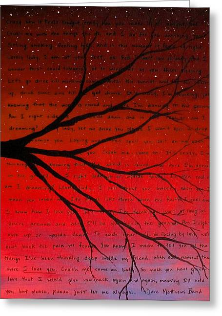 Dave Matthews Paintings Greeting Cards - Dave Matthews Band Crush Lyric Art - Red Greeting Card by Michelle Eshleman